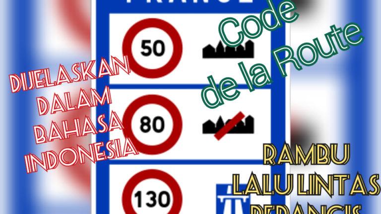 Code de La Route: Rambu Lalu Lintas Perancis Dijelaskan dalam Bahasa Indonesia